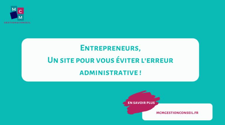 Entrepreneurs, Un site pour vous éviter l'erreur administrative !