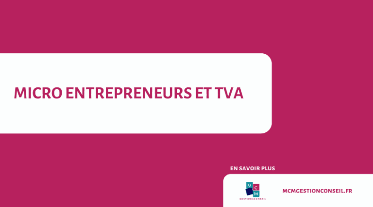 Micro-entreprises et TVA par MCM Gestion&Conseil